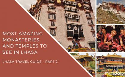 Lhasa Travel Guide Part 2 - Best Places to see in Lhasa