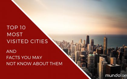 Most visited cities in the world - blog post by mundolore
