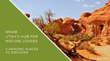 A Moab Travel guide to the things to do in Moab