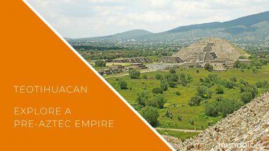 Teotihuacan, the archaeological nearby Mexico city